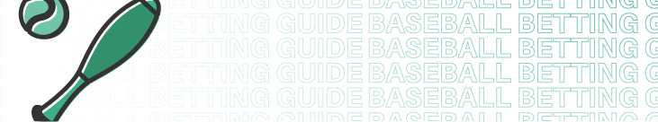 baseball betting guide