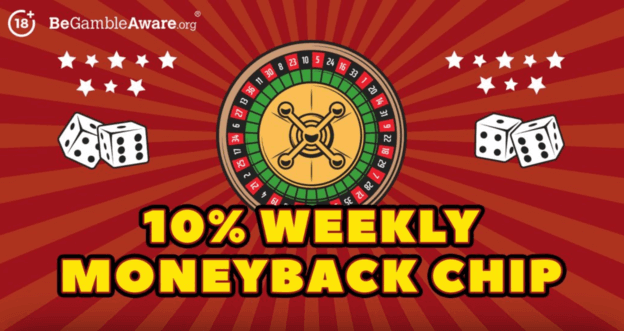 10% weekly moneyback chip