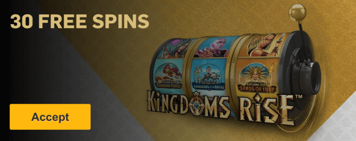 30 free spins for kingdom rise slot