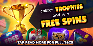 trophies and free spins